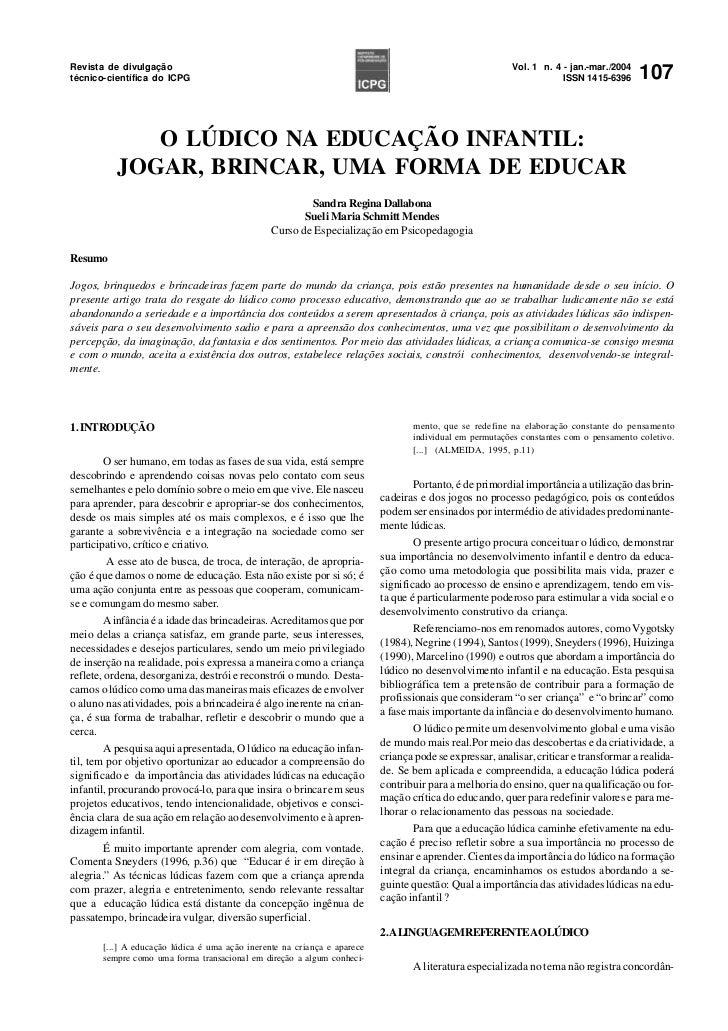 Extremamente O LÚDICO NA EDUCAÇÃO INFANTIL: JOGAR, BRINCAR, UMA FORMA DE EDUCAR HJ08