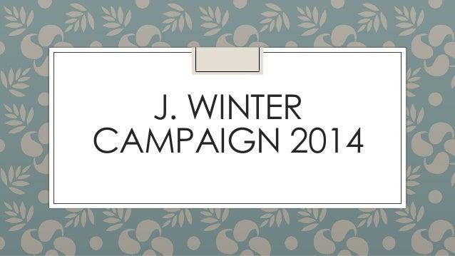 J. WINTER CAMPAIGN 2014