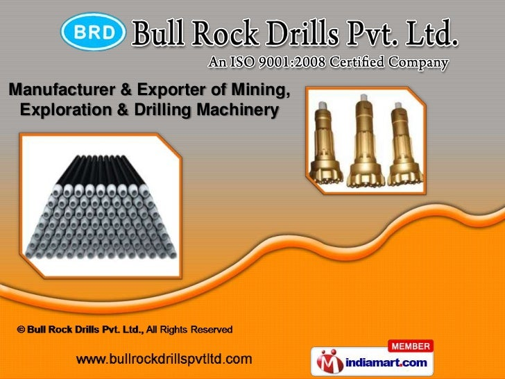 Manufacturer & Exporter of Mining, Exploration & Drilling Machinery