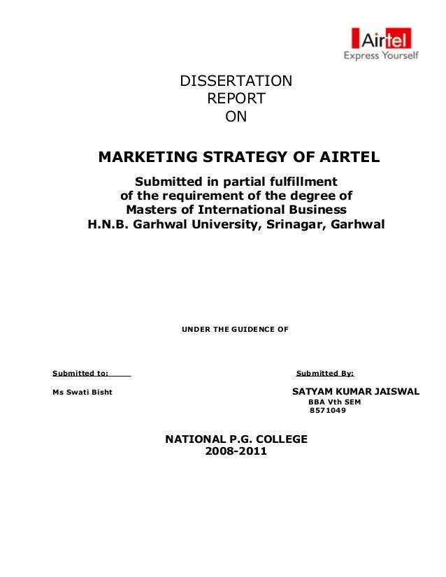 DISSERTATION                        REPORT                          ON          MARKETING STRATEGY OF AIRTEL              ...