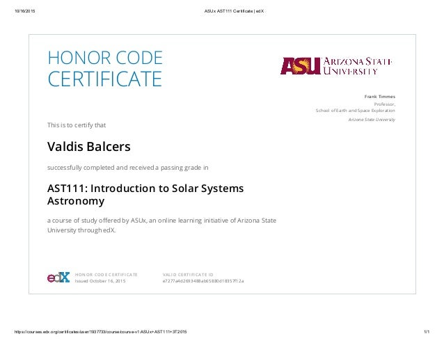 Asux ast111 certificate edx honor code certificate this is to certify that valdis balcers successfully completed and received a passing yadclub Gallery