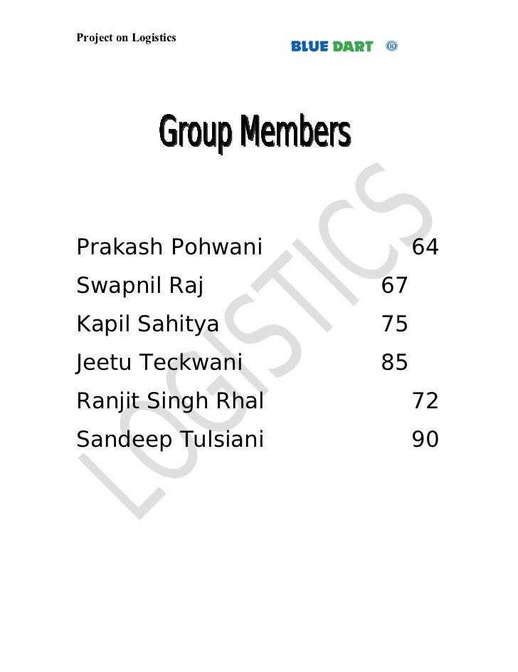 Project on LogisticsPrakash Pohwani             64Swapnil Raj            67Kapil Sahitya          75Jeetu Teckwani        ...