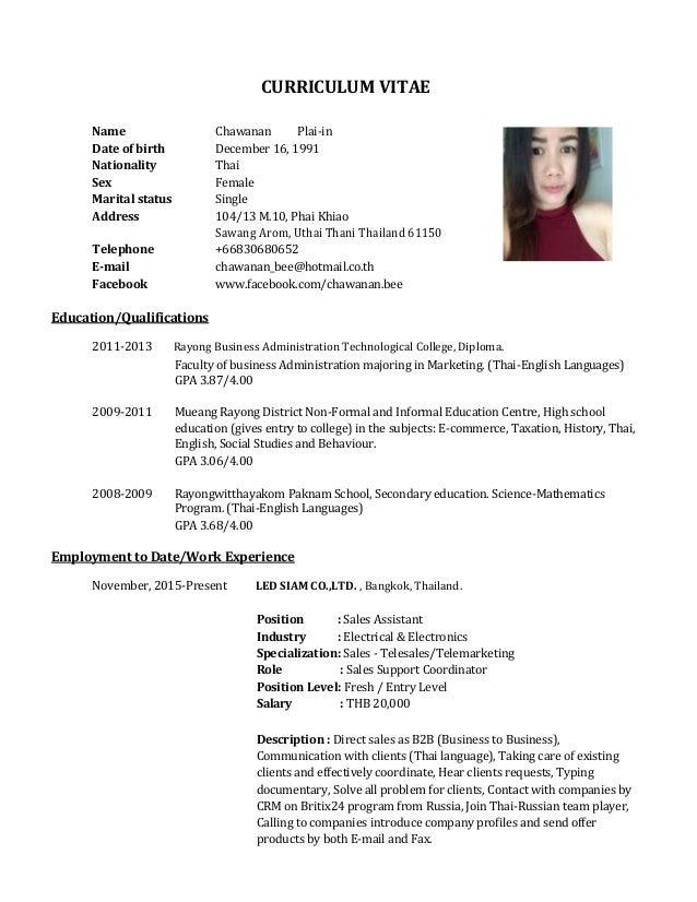 CURRICULUM VITAE Name Chawanan Plai-in Date of birth December 16, 1991 Nationality Thai Sex Female Marital status Single A...