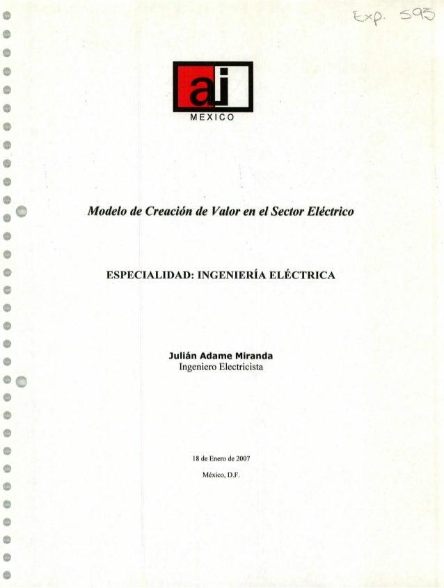 MEXICO e e • e • ( Modelo de Creación de Valor en el Sector Eléctrico e ESPECIALIDAD: INGENIERÍA ELÉCTRICA e e Julián Adam...