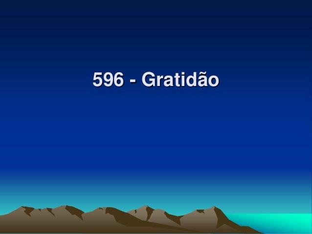 596 - Gratidão