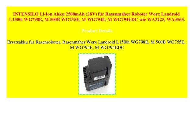 wg794edc M 500b wg755e Intensilo Batterie 28 V 2500 mAh pour Worx Landroid M wg794e