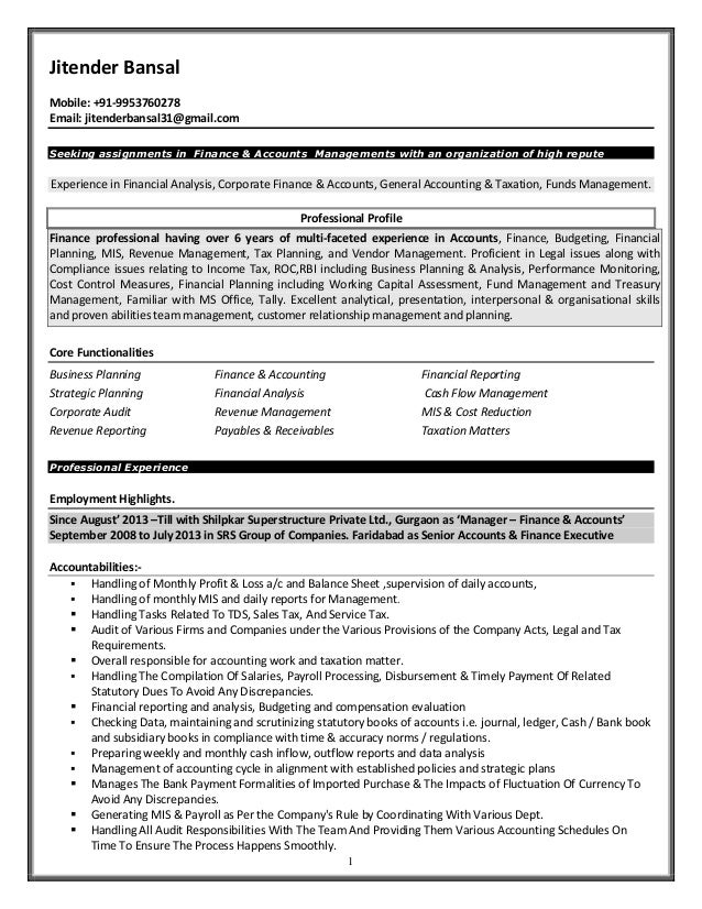 1 Jitender Bansal Mobile: +91-9953760278 Email: jitenderbansal31@gmail.com Seeking assignments in Finance & Accounts Manag...
