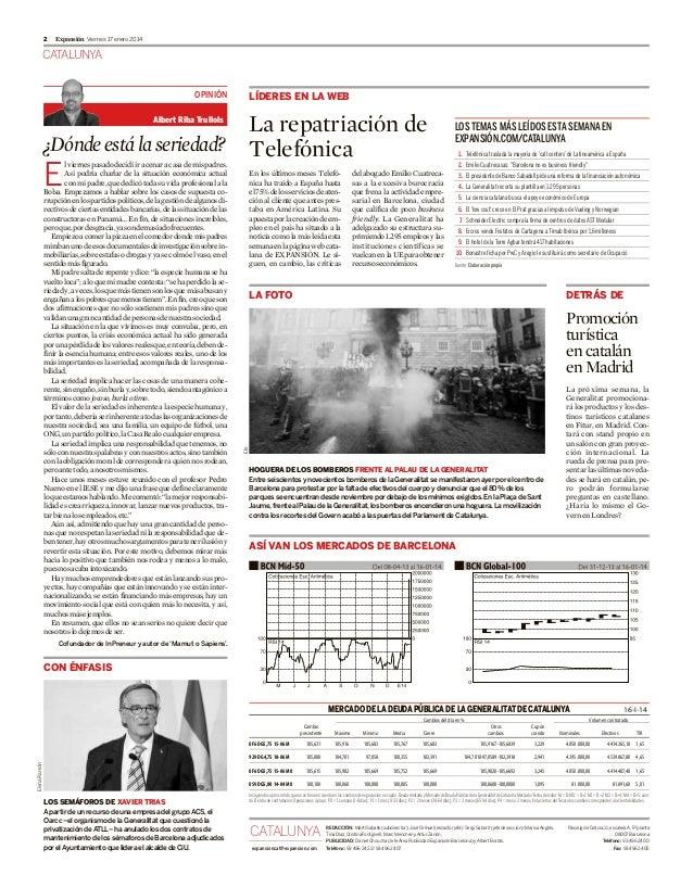 2  Expansión Viernes 17 enero 2014  CATALUNYA OPINIÓN  LÍDERES EN LA WEB  La repatriación de ¿Dónde está la seriedad? Tele...