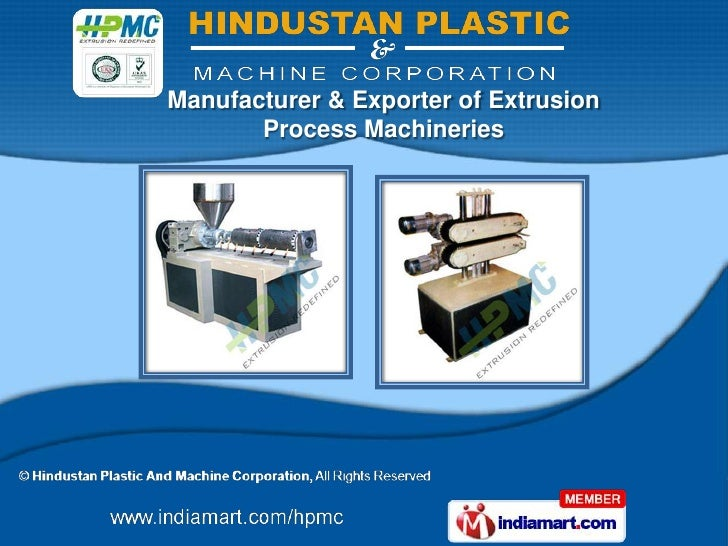Manufacturer & Exporter of Extrusion       Process Machineries