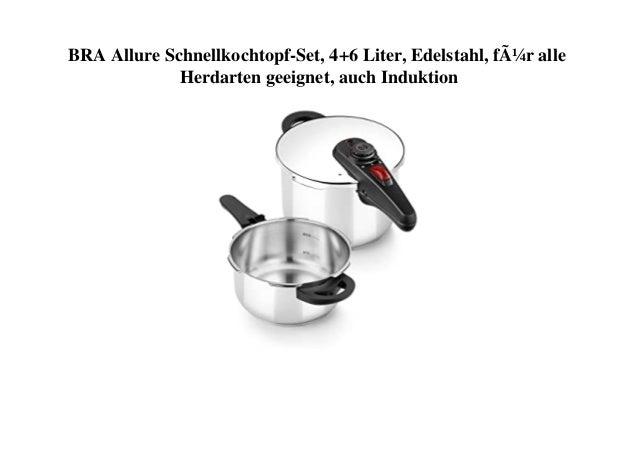 BRA Allure Schnellkochtopf-Set, 4+6 Liter, Edelstahl, für alle Herdarten geeignet, auch Induktion