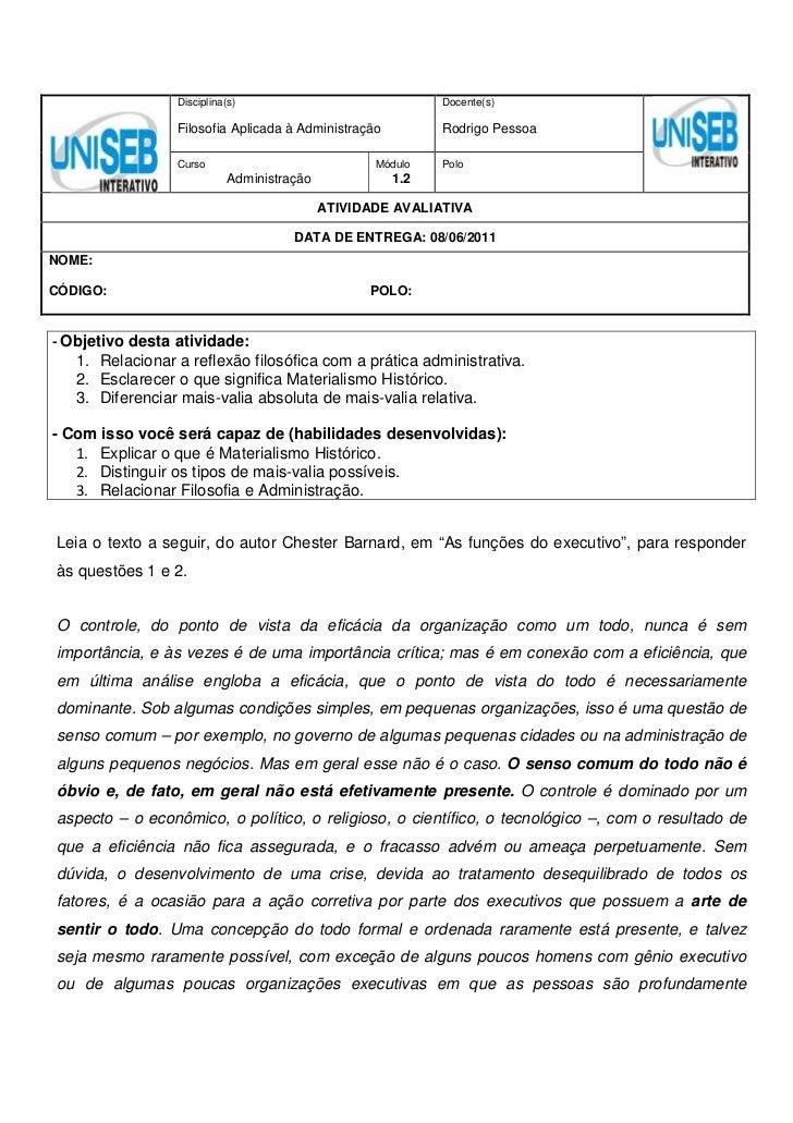 Disciplina(s)                              Docente(s)                 Filosofia Aplicada à Administração         Rodrigo P...
