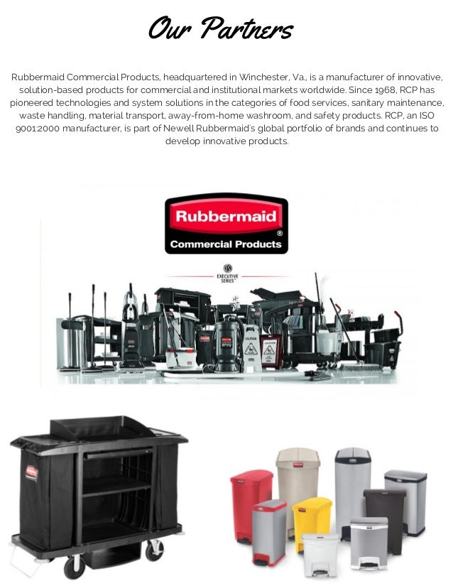 corporate background established 5 our partners rubbermaid commercial products