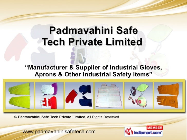 """Padmavahini Safe Tech Private Limited  """" Manufacturer & Supplier of Industrial Gloves, Aprons & Other Industrial Safety It..."""