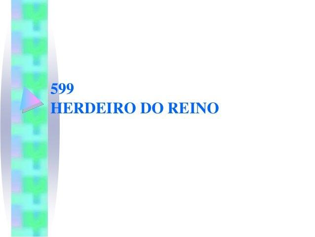 599 HERDEIRO DO REINO