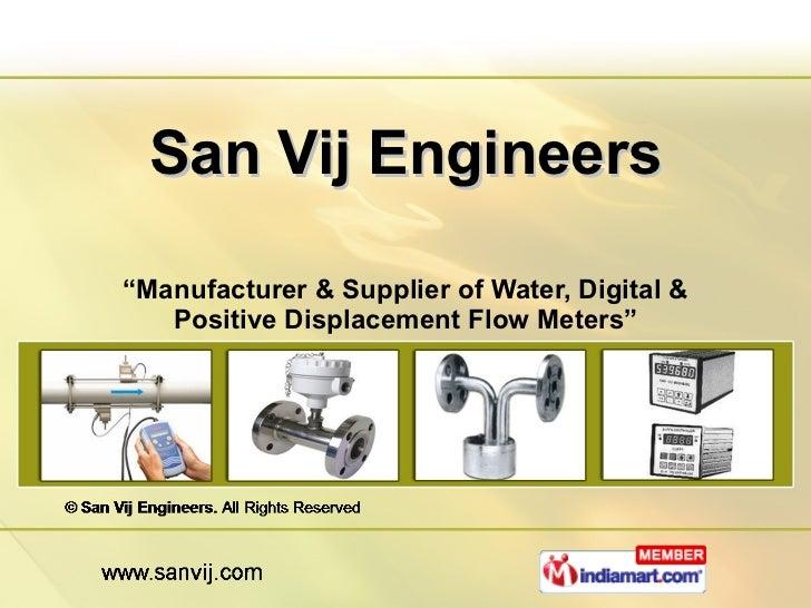 """San Vij Engineers """" Manufacturer & Supplier of Water, Digital & Positive Displacement Flow Meters"""""""