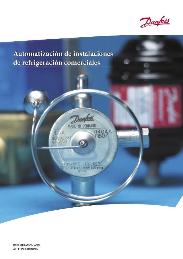 REFRIGERATION ANDAIR CONDITIONINGAutomatización de instalacionesde refrigeración comerciales