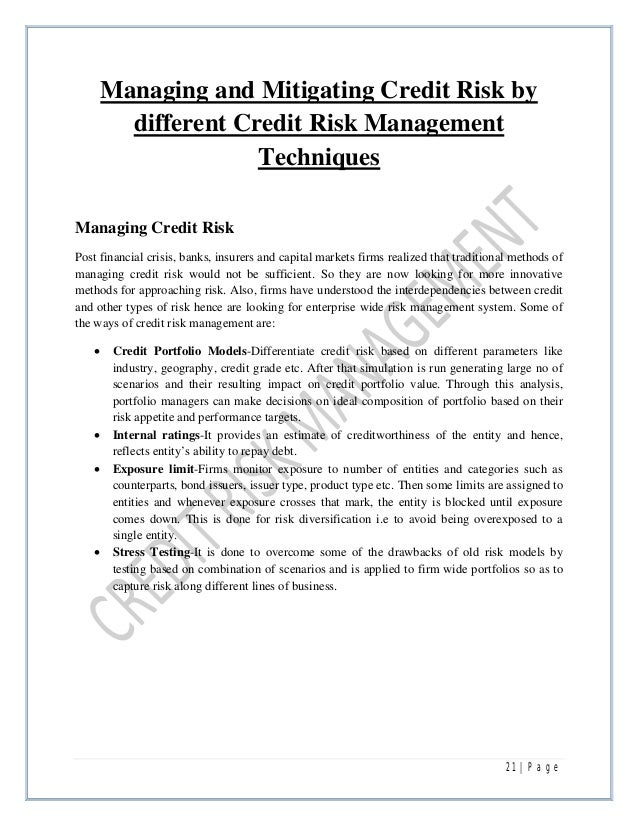 a report on credit risk management in banks 21 21 p a g e managing and mitigating credit risk
