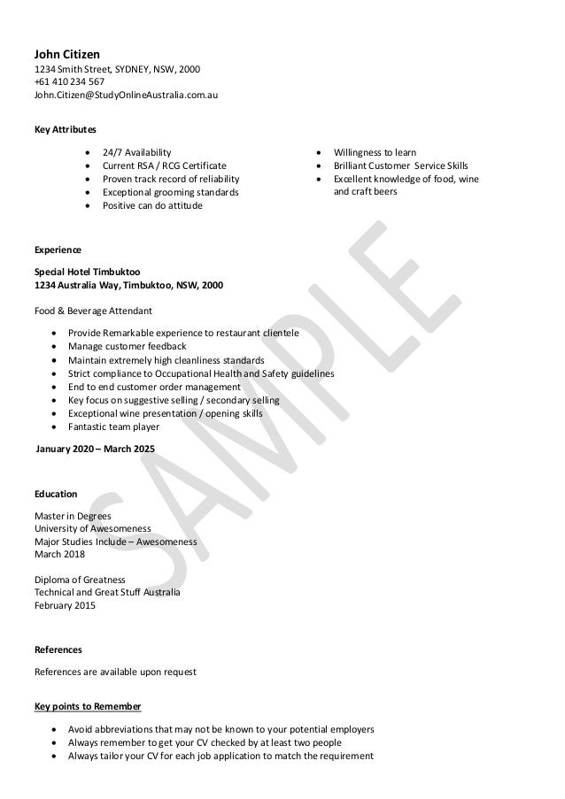 Hospitality Resume Sample. John Citizen 1234 Smith Street, SYDNEY, NSW,  2000 +61 410 234 567  Sample Hospitality Resume