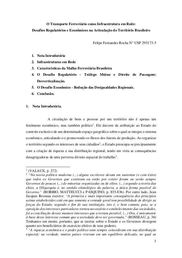 1 O Transporte Ferroviário como Infraestrutura em Rede: Desafios Regulatórios e Econômicos na Articulação do Território Br...