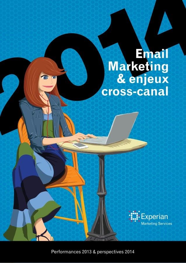 PRÉAMBULE Chaque semestre depuis plusieurs années, Experian Marketing Services publie les résultats de son benchmark sur l...