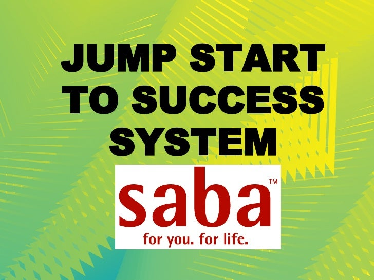 JUMP START TO SUCCESS SYSTEM