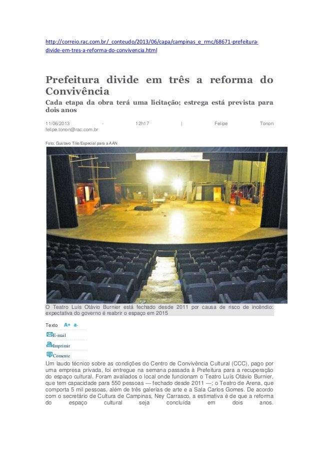 http://correio.rac.com.br/_conteudo/2013/06/capa/campinas_e_rmc/68671-prefeitura- divide-em-tres-a-reforma-do-convivencia....