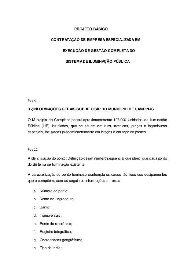 PROJETO BÁSICO CONTRATAÇÃO DE EMPRESAESPECIALIZADA EM EXECUÇÃO DE GESTÃO COMPLETADO SISTEMADE ILUMINAÇÃO PÚBLICA Pag 4 3 -...
