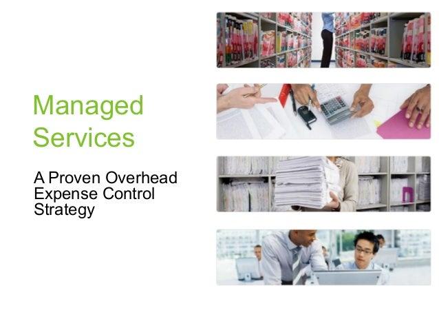 ManagedServicesA Proven OverheadExpense ControlStrategy