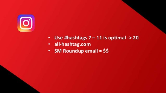More… • Respond to comments • Use hashtags • Optimize time of day • Use analytics! • SEO for YouTube • Use SM for customer...