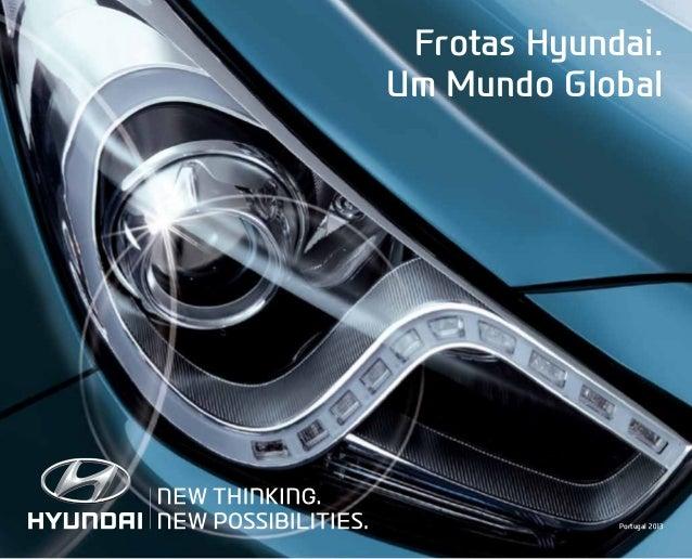 Frotas Hyundai. Um Mundo Global Portugal 2013