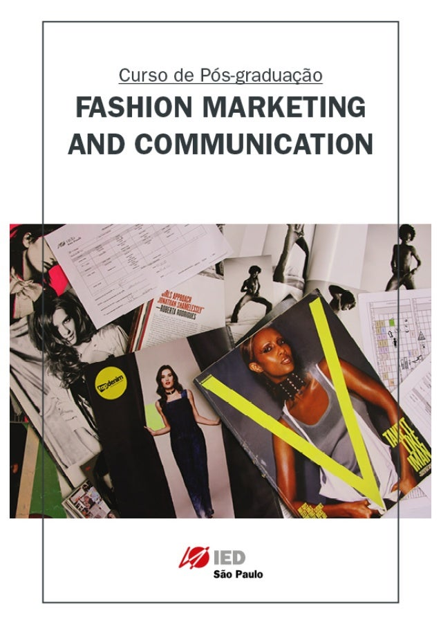 Fashion Marketing & Communication - Curso de Pós-graduação 	 São Paulo | Barcelona | Cagliari | Como | Firenze | Madrid | ...