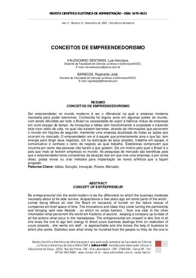 REVISTA CIENTÍFICA ELETÔNICA DE ADMINISTRAÇÃO – ISSN: 1676-6822    Revista Científica Eletrônica de Administração é uma...