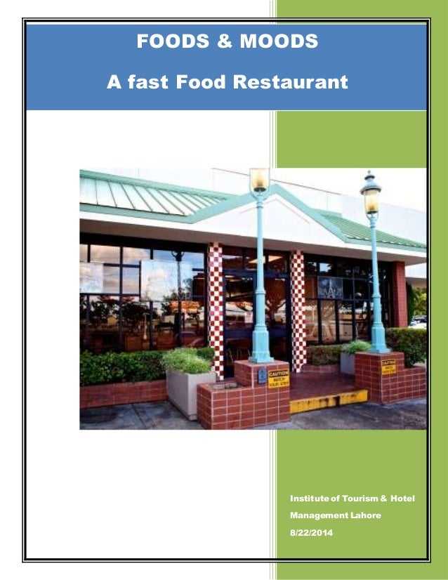 feasibility study of fast food restaurant Feasibility study of of product and service in which the intended product is the ampalaya burger and the service itself is like in a fast food restaurant in.