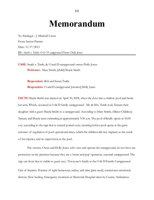 [2] Memorandum To: Paralegal – J. Mitchell-Crews From: Senior Partner Date: 11/17/2013 RE: Smith v. Tuttle; O & D campgrou...