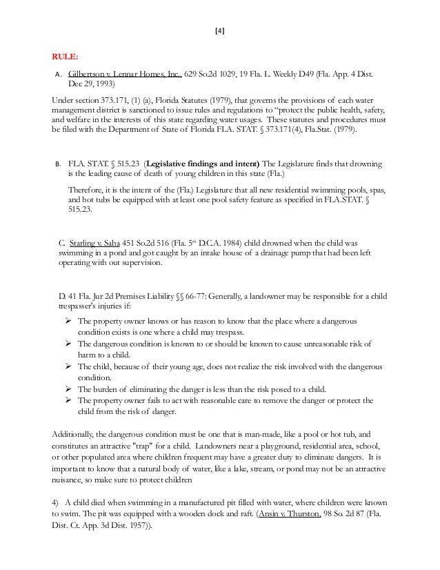 [4] RULE: A. Gilbertson v. Lennar Homes, Inc., 629 So.2d 1029, 19 Fla. L. Weekly D49 (Fla. App. 4 Dist. Dec 29, 1993) Unde...