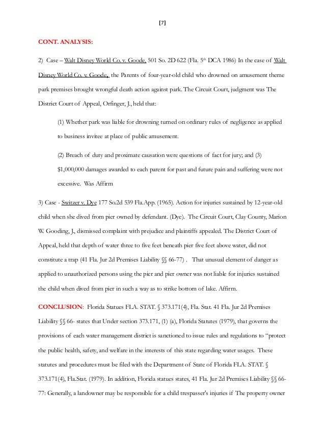 [7] CONT. ANALYSIS: 2) Case – Walt Disney World Co. v. Goode, 501 So. 2D 622 (Fla. 5th DCA 1986) In the case of Walt Disne...