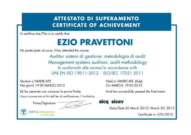 EZIO PRAVETTONI Ha partecipato al corso /Has attended the course Auditor sistemi di gestione: metodologia di audit Managem...