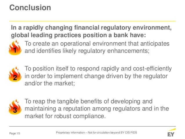 Page 15 Conclusion To create an operational environment that anticipates and identifies likely regulatory enhancements; To...
