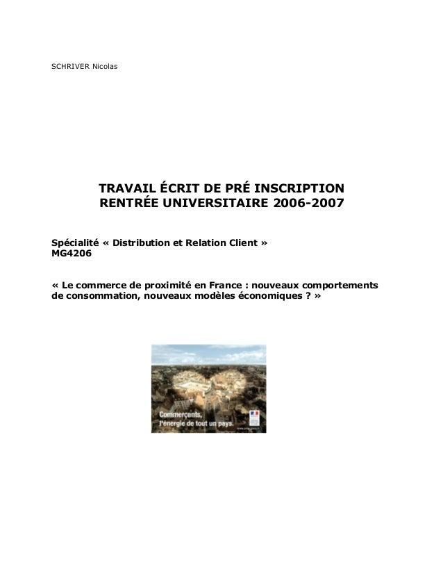 SCHRIVER Nicolas TRAVAIL ÉCRIT DE PRÉ INSCRIPTION RENTRÉE UNIVERSITAIRE 2006-2007 Spécialité « Distribution et Relation Cl...