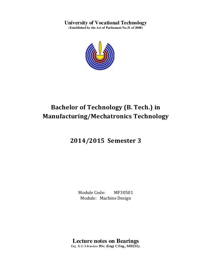 University of Vocational Technology (Established by the Act of Parliament No.31 of 2008) Bachelor of Technology (B. Tech.)...