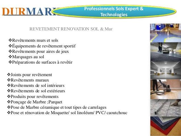 CONSTRECTION TRAVAUX DIVERS 3 DURMARK Professionnels Sols Expert Technologies REVETEMENT RENOVATION