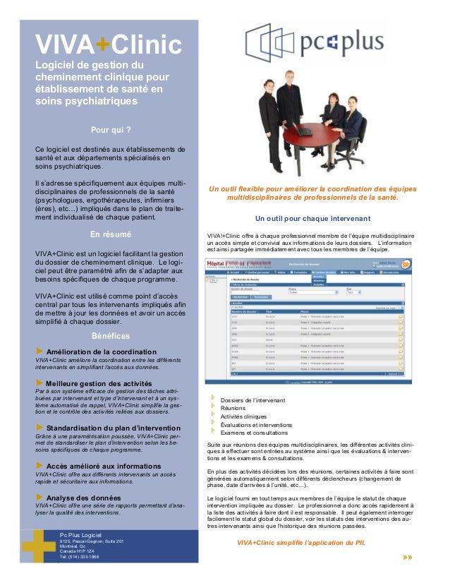 VIVA+Clinic Logiciel de gestion du cheminement clinique pour établissement de santé en soins psychiatriques Ce logiciel es...