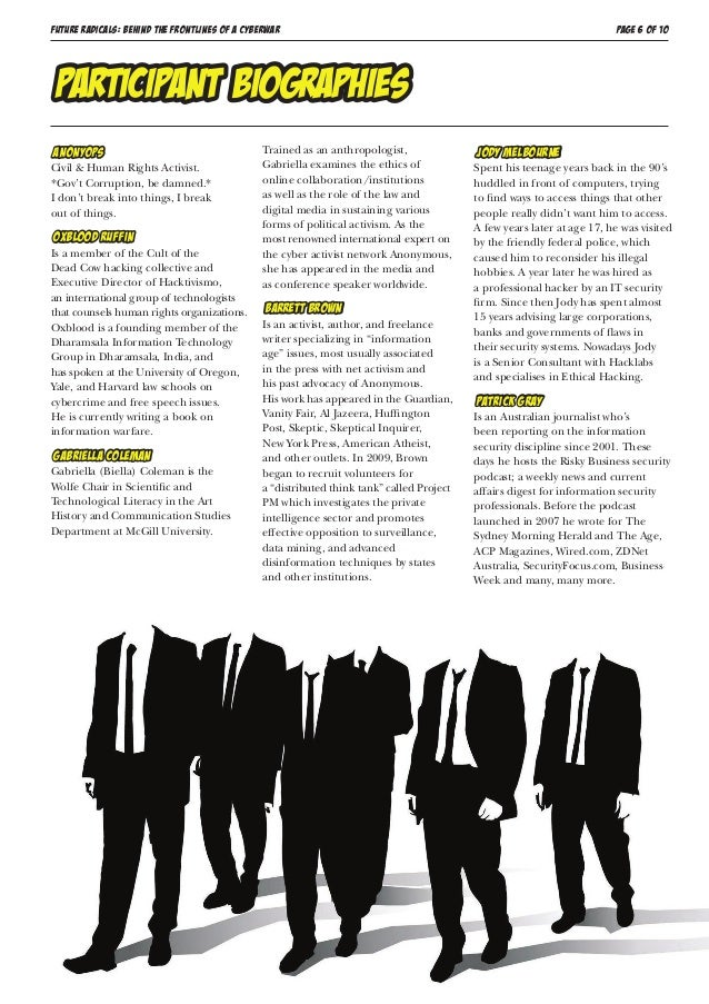 FUTURE RADICALS: BEHIND THE FRONTLINES OF A CYBERWAR PAGE 6 OF 10 AnonyOps Civil & Human Rights Activist. *Gov't Corruptio...