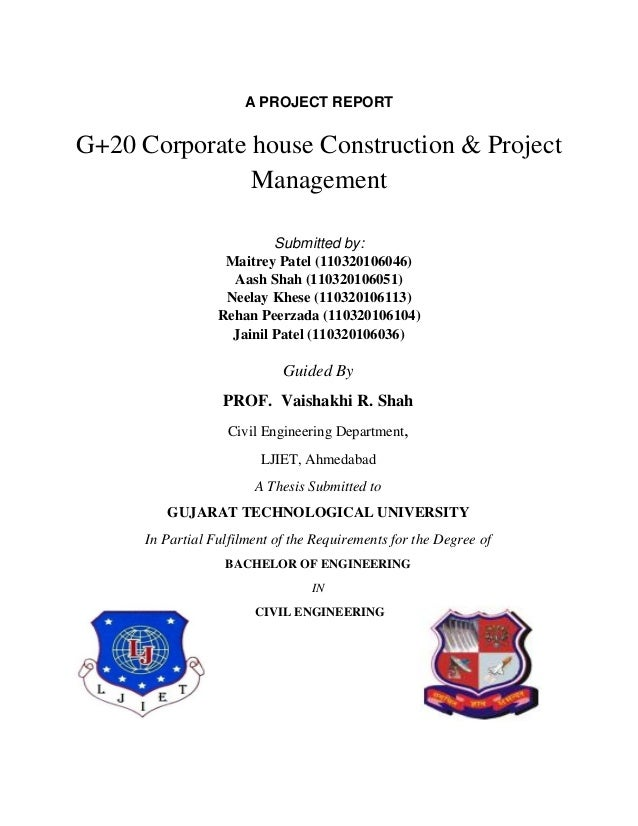 A PROJECT REPORT G+20 Corporate house Construction & Project Management Submitted by: Maitrey Patel (110320106046) Aash Sh...