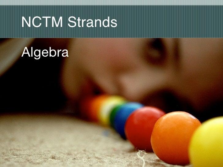 NCTM Strands  Algebra