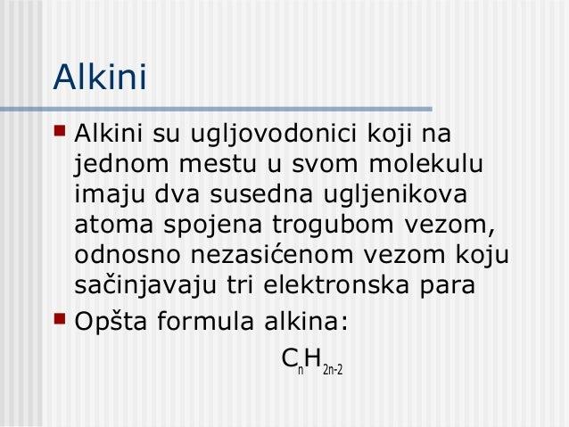 Alkini Alkini su ugljovodonici koji najednom mestu u svom molekuluimaju dva susedna ugljenikovaatoma spojena trogubom vez...