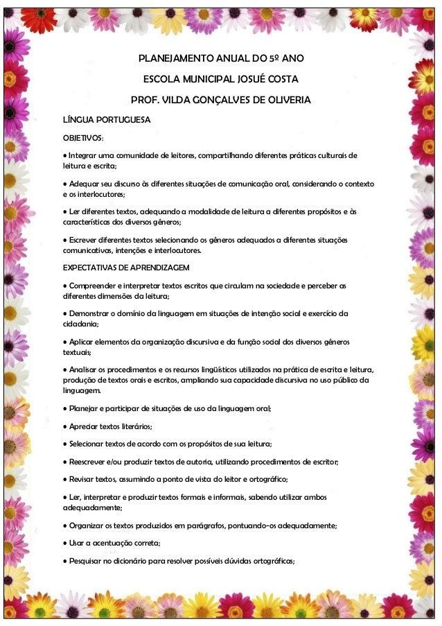 PLANEJAMENTO ANUAL DO 5º ANO                          ESCOLA MUNICIPAL JOSUÉ COSTA                      PROF. VILDA GONÇAL...