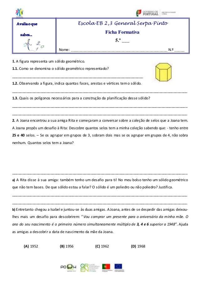 1. A figura representa um sólido geométrico. 1.1. Como se denomina o sólido geométrico representado? _____________________...