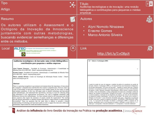 Tipo  Resumo  O presente artigo buscou realizar um comparativo  metodológico na gestão da inovação em empresas  brasileira...