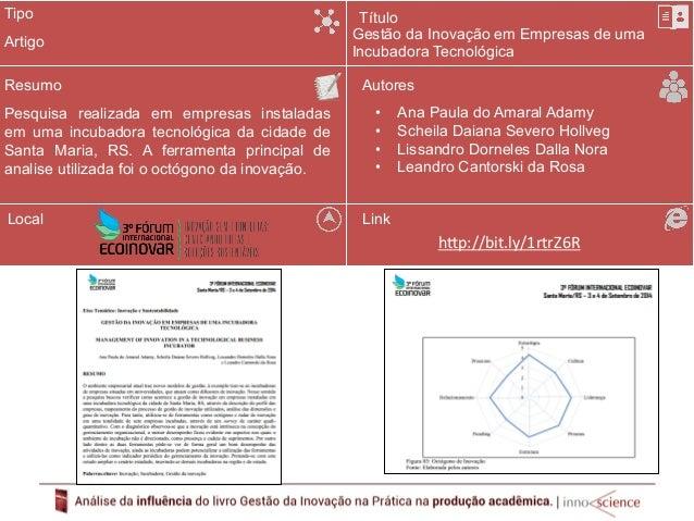 Tipo  Resumo  O trabalho faz uma revisão da literatura de inovação  tendo os modelos apresentados por SCHERER;  CARLOMAGNO...